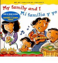 My Family and I/Mi Familia y Yo