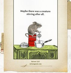 Maybe there was a creature stirring after all...Where Women Cook Quote of the Week