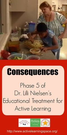 Phase 5 of Dr. Lilli Nielsen's Educational Treatment focuses on Consequences for learners with visual impairments and additional disabilities.