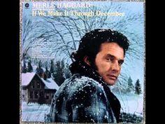 Merle Haggard - If We Make It Through December (1974) - YouTube Christmas Tunes, Christmas Albums, Christmas Playlist, Merle Haggard Songs, Xmas Music, Piece Of Music, Country Songs, Greatest Songs, Make It Through