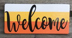 Welcome Sign Wood Signs Custom Wood Sign Welcome Wood Sign Fall Sign Candy Corn Sign Thanksgiving sign Halloween sign Rustic Sign DIY Wood Signs Candy Corn Custom Fall Halloween Rustic Sign Signs Thanksgiving Wood Halloween Wood Signs, Fall Wood Signs, Diy Wood Signs, Custom Wood Signs, Fall Signs, Rustic Signs, Halloween Vinyl, Fall Halloween, Halloween Crafts