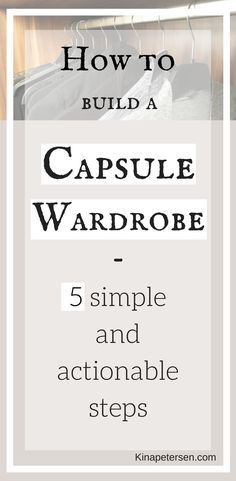 How to build a capsule wardrobe | XXL guide on creating a capsule wardrobe | minimalism and decluttering