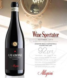 Allegrini Amarone, 92 points from the Wine Spectator