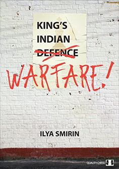King's Indian Warfare Author: Ilya Smirin Pages: 352 Pages Publication Years: 2016 Chess Puzzles, Good Books, My Books, Chess Books, Free Reading, Book Nerd, Best Games, Warfare, Libros
