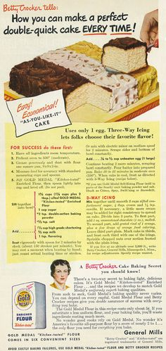 """Tagline: """"Betty Crocker tells: How you can make a perfect double-quick cake every time!""""  Published in Good Housekeeping magazine, October 1949, Vol. 129 No. 4  Fair use/no known copyright. If you use this photo, please provide attribution credit; not for commercial use (see Creative Commons license)."""