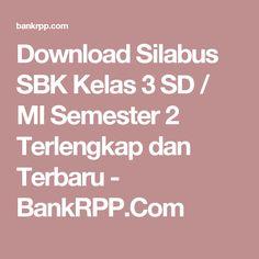 Download Silabus SBK Kelas 3 SD / MI Semester 2 Terlengkap dan Terbaru - BankRPP.Com