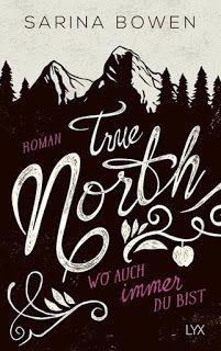 Merlins Bücherkiste: [Rezension] True North - Sarina Bowen #Buchtipp