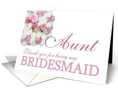 Aunt Bridesmaid Thank you - Pink and White roses card
