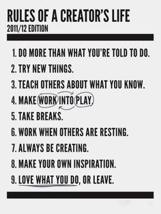 """Love what you do or Leave""   Wow, if only life were that easy fo everyone... very powerful thought though."