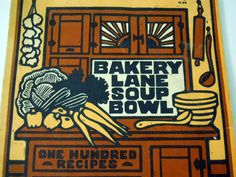Bakery Lane Soup Bowl Cookbook 1976 First Edition Vermont Restaurant Recipes