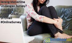 Jarang Menerima Undangan Survey? Coba Cek Folder SPAM di Email #OnlineSurvey Survey Sites That Pay, Paid Surveys, Spam