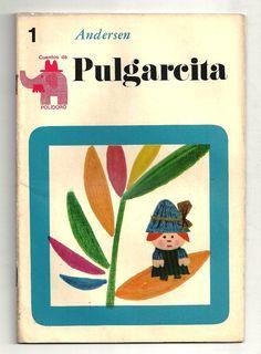 Pulgarcita. Cuentos de Polidoro, Centro Editor de América Latina. 1967. Ilustraciones de Ayax Barnes.