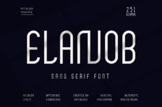 Elanob is a modern and cool sans serif font. It has a neat and unique style that can enhance the... Sans Serif Fonts, Company Logo, Modern, Unique, Style, Swag, Trendy Tree, Outfits