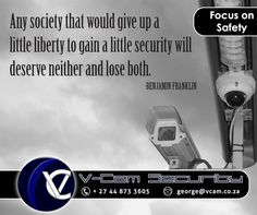 Any society that would give up a little liberty to gain a little security will deserve neither and lose both. - Benjamin Franklin #Vcam #Sunday #motivation