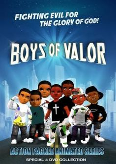 """[""""In the action-packed animated series Boys of Valor, a superhero team of brothers fights evil in four faith-based adventures for kids. Armed with faith lasers, special martial arts skills and the power of the Holy Bible, the young and courageous Boys of Valor protect their friends and the community from dangers that range from the terrible Evil Bots to the bully on the street corner. Filled with faith-based adventure, drama and fun for kids of all ages, in each entertaining ..."""