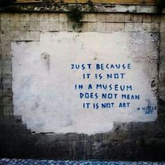 Just because it is not in a museum does not mean it is not art. #streetart #beyondicelebrities