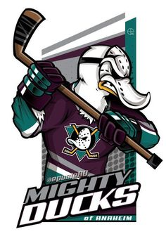 Mighty Ducks of Anaheim!!!