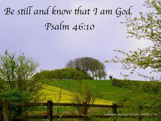 Psalm 46:10  Liddington Hill, near Swindon, Wiltshire, UK.