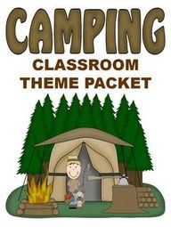 Camping Theme Classroom | Classroom Themes