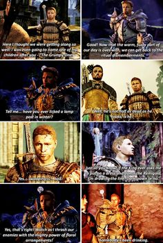 Dragon Age: Origins. Some of Alistair's best lines. DONT LIE YOU SANG THAT LAST ONE!!! Somebodyyy's been drINNKIIInggg XD