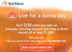SunTrust Bank will give you a $150 bonus to open an Everyday Checking account online. #banking #finance