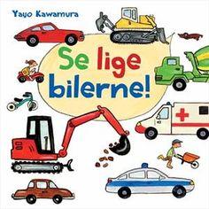 Læs om Se lige bilerne!. Bogens ISBN er 9788771611205, køb den her