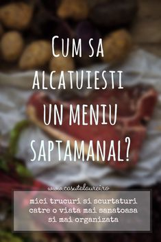 Cum sa alcatuiesti un meniu saptamanal? Healthy Meal Prep, Healthy Life, Healthy Living, Healthy Recipes, Menu Planning, Health And Nutrition, Good To Know, Food And Drink, Cooking Recipes