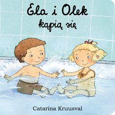 Ela i Olek kąpią się Wydawnictwo Zakamarki