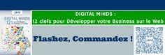 Commandez dès maintenant un exemplaire du livre WSI: Digital Minds. Ce livre, véritable guide, vous permettra de disposer d'un état des lieux pour vous positionner et vous aidera à décider de ce que vous pourrez mettre en œuvre à court et moyen termes dans votre entreprise.