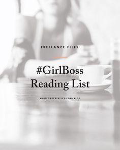 #Girlboss Reading List for creative entrepreneurs and bloggers