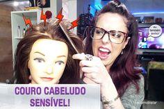 Como lidar com o couro cabeludo sensível. Procedimentos com Mona Bocatti - Truques de Maquiagem / Paola Gavazzi