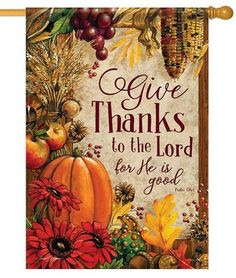 Jolly Jon Give Thanks to The Lord - Autumn Welcome Garden Flag - Thanksgiving Pumpkin Fall Design - Double Sided Outdoor Yard Decor - Polyester x in Size Fall Garden Flag, Autumn Garden, Garden Flags, Best Pumpkin, Beige Background, House Flags, Thanksgiving Cards, Fall Harvest, Thanks