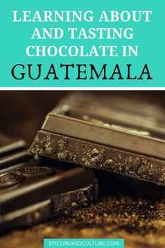 If you are a chocolate lover, there is no better place to visit than Guatemala - they have a long history with chocolate and it's an important part of their culture. To learn more about Guatemala's long history with chocolate and to find out the best chocolate experiences in Guatemala, click through. | Epicure & Culture #guatemala #chocolate #foodhistory #antigua #maya