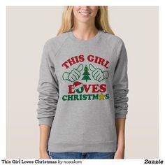 This Girl Loves Christmas Shirt