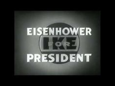"""Vintage Political TV Ads:""""I Like Ike"""" Eisenhower by Roy Disney-1952 Elec..."""