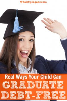 REAL ways your child can escape student loan debt and graduate college debt free! Great advice for teens, parents, and all future college students.