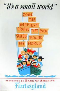 Vintage Disneyland Posters  I don't care what you say or think, small world is an awesome ride!