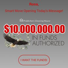 """PCH $10,000,000.00 IN FUNDS AUTHORIZED I ROSA ROJAS CLAIM NOW TODAY """"I WANT THE FUNDS"""" Thank you PCH FAMILY!!!"""