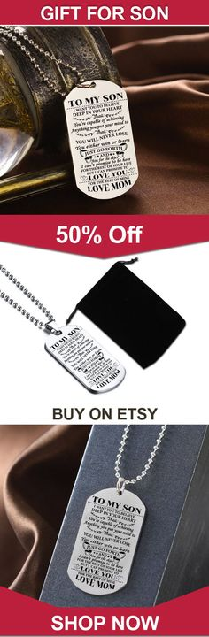 18f95f9e5fc6a FAST N  FREE SHIPPING To My Son Never Forget That I Love You For Mom and  Best Proud Son Dog Tag Necklace Birthday   Graduation Gift