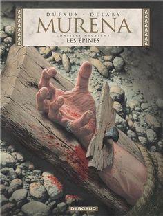 Murena - tome 9 - Les épines de Jean Dufaux, http://www.amazon.fr/dp/2505016526/ref=cm_sw_r_pi_dp_ac6Csb0XT3YTA