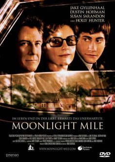 Moonlight Mile * IMDb Rating: 6,6 (9.794) * 2002 USA * Darsteller: Jake Gyllenhaal, Dustin Hoffman, Susan Sarandon,