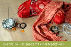 Beende die Fastenzeit mit einer Meditation!