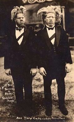 George and Willie Muse; kidnapped and taken to the circus at a young age, and worked for Al G. Barnes for 28 years without pay. During their time as sideshow performers they were billed as 'White Ecuadorian Cannibals,' 'Sheep-Headed Men,' 'Sheep-Headed Cannibals' and, famously, 'The Ambassadors from Mars.' They were trained to play musical instruments, and after being rescued by their mother they continued to tour as a musical/oddity act. Willie died in 1971, while George died in 2001, at…