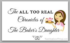 Real Chronicles Bakers Daughter