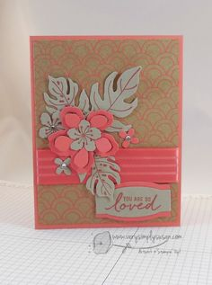 So Loved! by SimplySusan - Cards and Paper Crafts at Splitcoaststampers