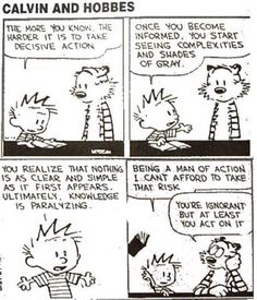 Being informed, Action, & Calvin
