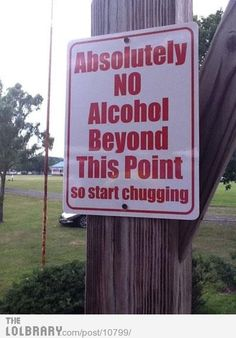 I like the way this sign thinks.... :)
