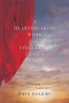 A Heartbreaking Work of Staggering Genius by Dave Eggers - BookBub Dave Eggers, Book Sites, Kindle, Love Book, So Little Time, Great Books, Reading Lists, Memoirs, Book Review