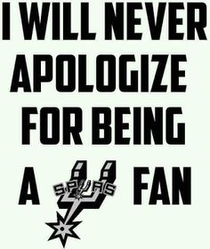 All day Everyday baby GO SPURS GO!!!