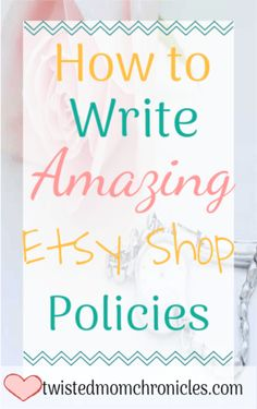 Having Clear and Concise Etsy Shop Policies are one of the most important parts of your Etsy Shop. Learn how to write amazing Etsy Shop Policies. shop How to Write In-Depth Shop Policies for Your Creative Biz Business Planning, Business Tips, Online Business, Business Essentials, Craft Business, Creative Business, Bakery Business, Starting An Etsy Business, Etsy Seo